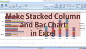 make stacked colum and bar chart in excel