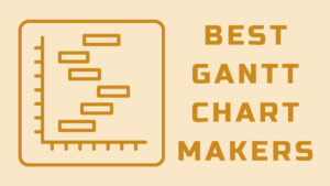best gantt chart makers