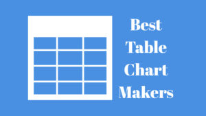 best table chart makers